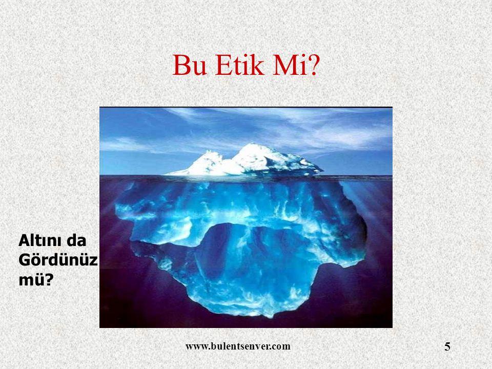 Bu Etik Mi Altını da Gördünüz mü www.bulentsenver.com