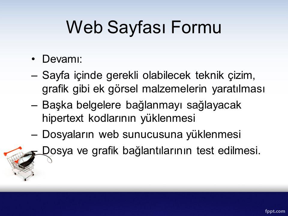 Web Sayfası Formu Devamı: