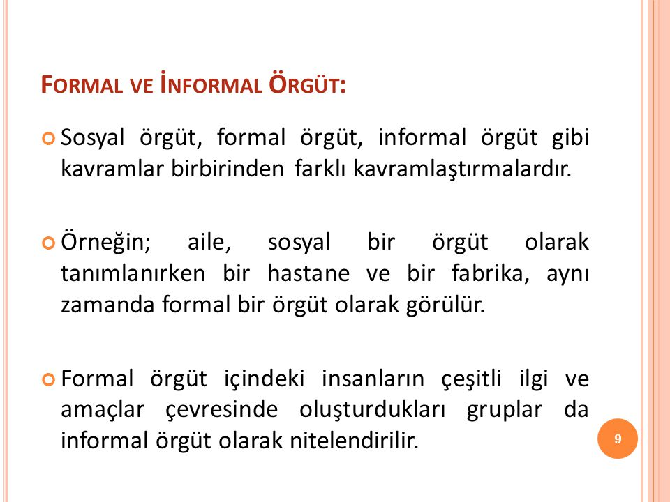 Formal ve İnformal Örgüt: