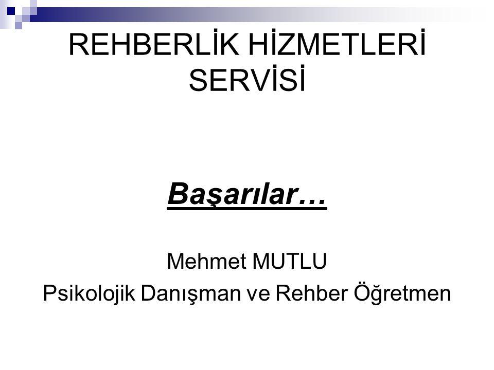 REHBERLİK HİZMETLERİ SERVİSİ