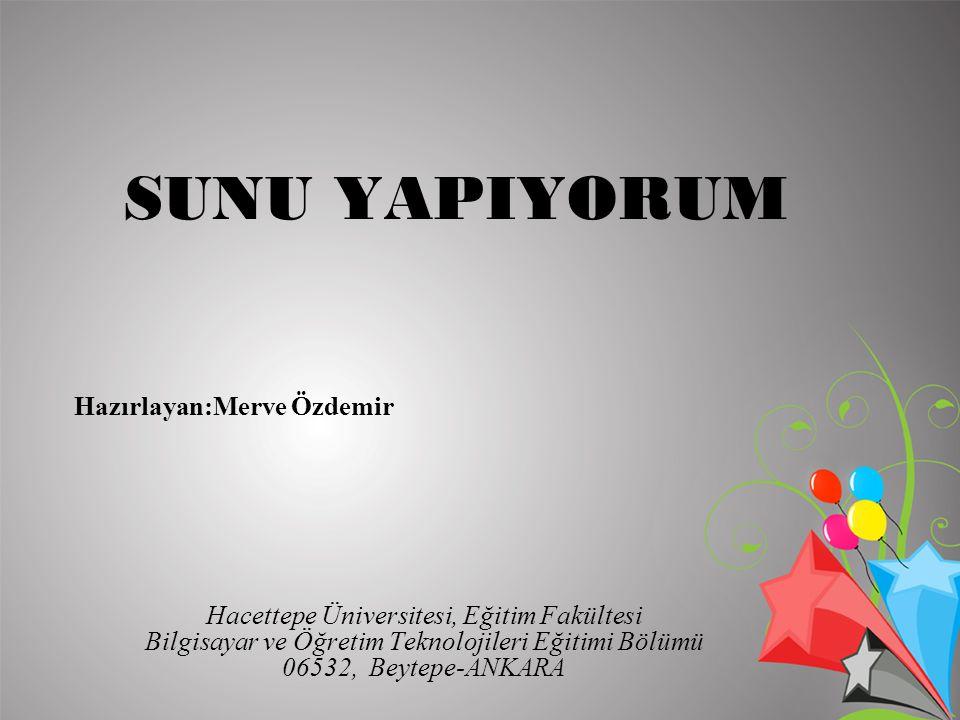 SUNU YAPIYORUM Hazırlayan:Merve Özdemir
