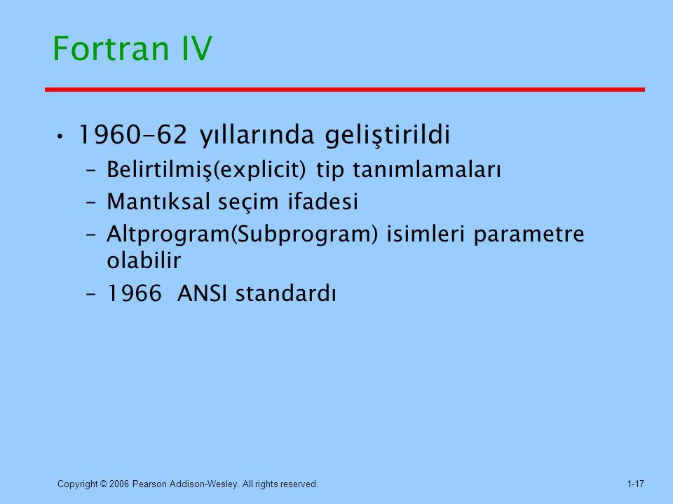 Fortran IV 1960-62 yıllarında geliştirildi