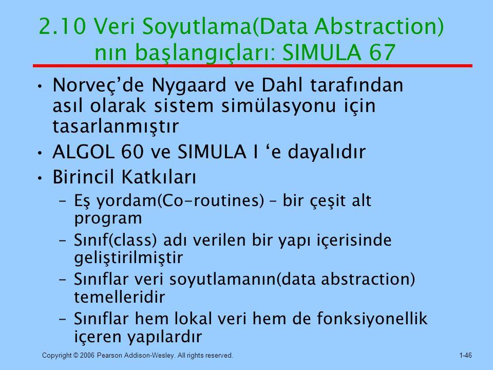 2.10 Veri Soyutlama(Data Abstraction) nın başlangıçları: SIMULA 67