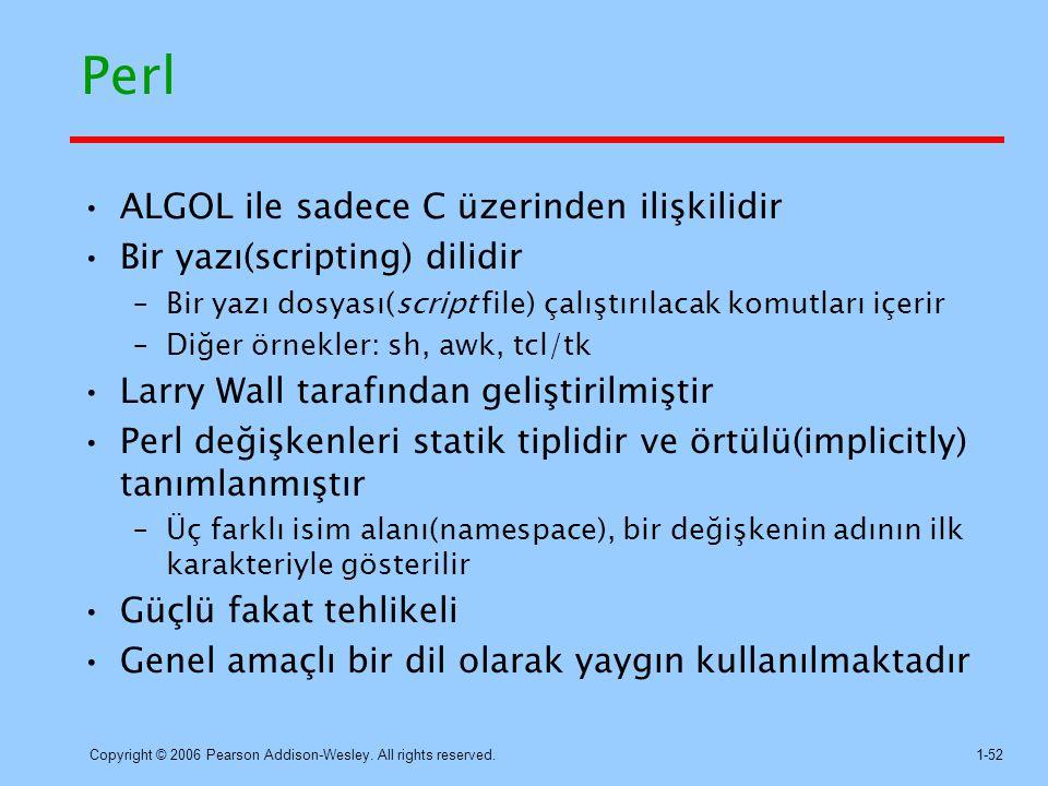 Perl ALGOL ile sadece C üzerinden ilişkilidir