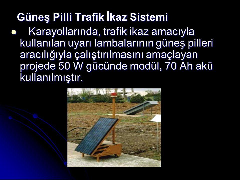 Güneş Pilli Trafik İkaz Sistemi