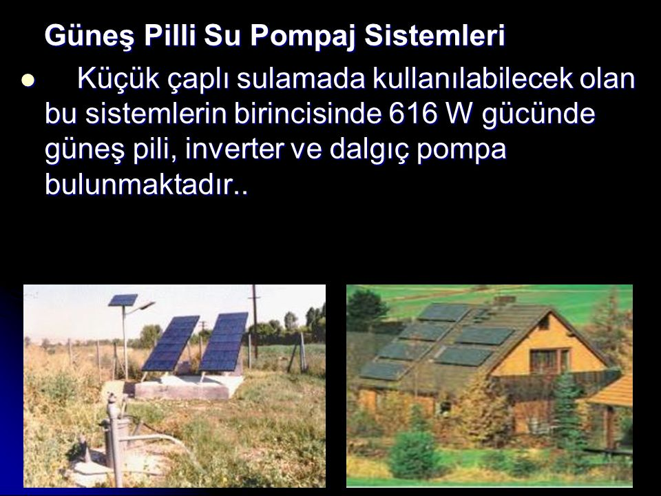 Güneş Pilli Su Pompaj Sistemleri