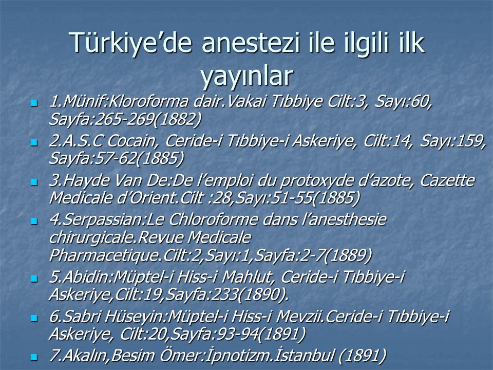 Türkiye'de anestezi ile ilgili ilk yayınlar