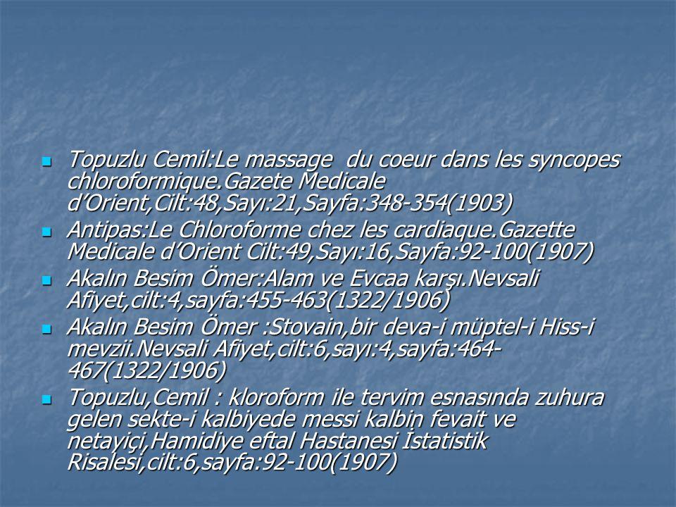 Topuzlu Cemil:Le massage du coeur dans les syncopes chloroformique