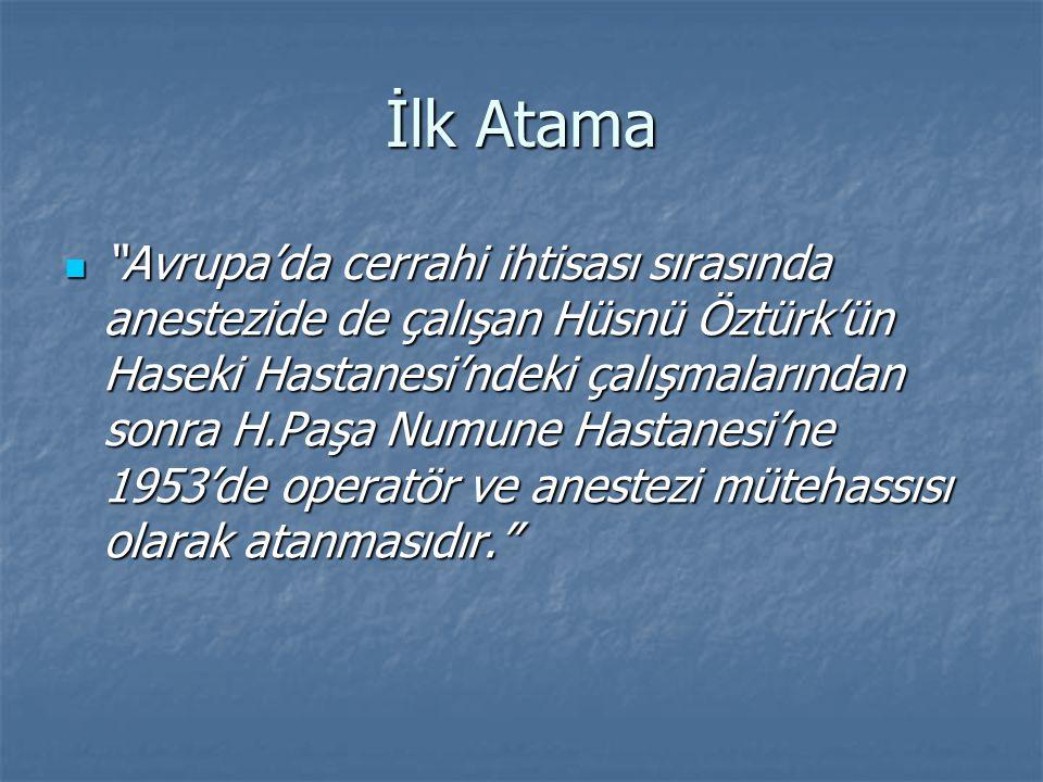 İlk Atama