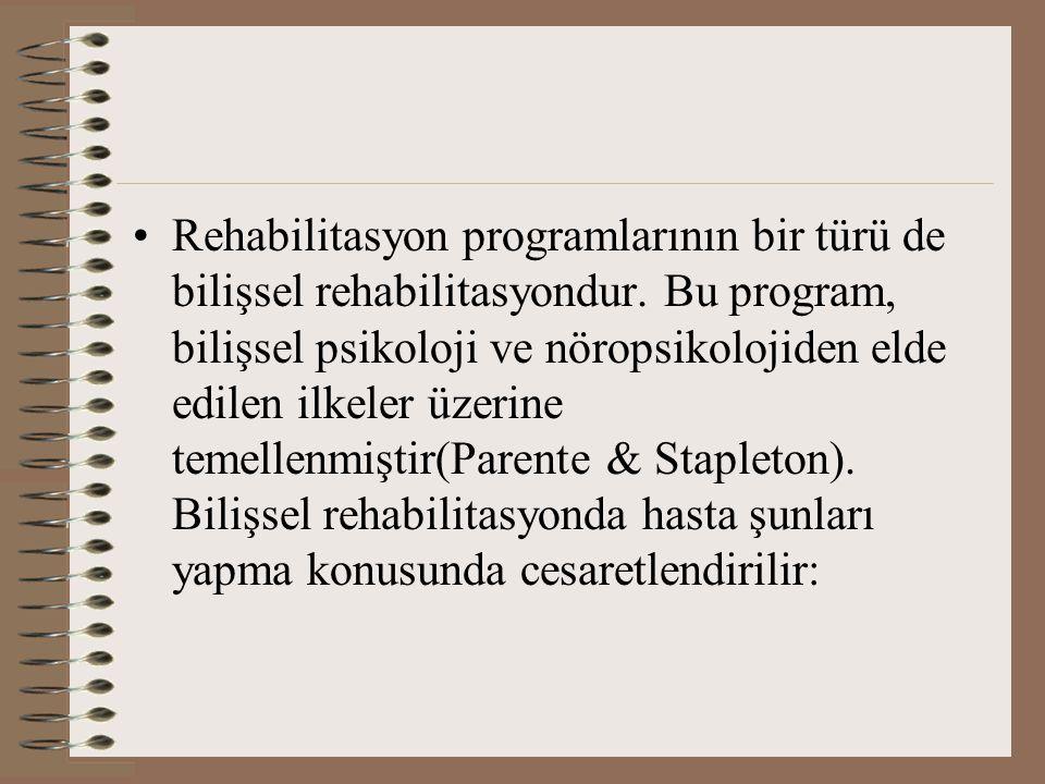 Rehabilitasyon programlarının bir türü de bilişsel rehabilitasyondur
