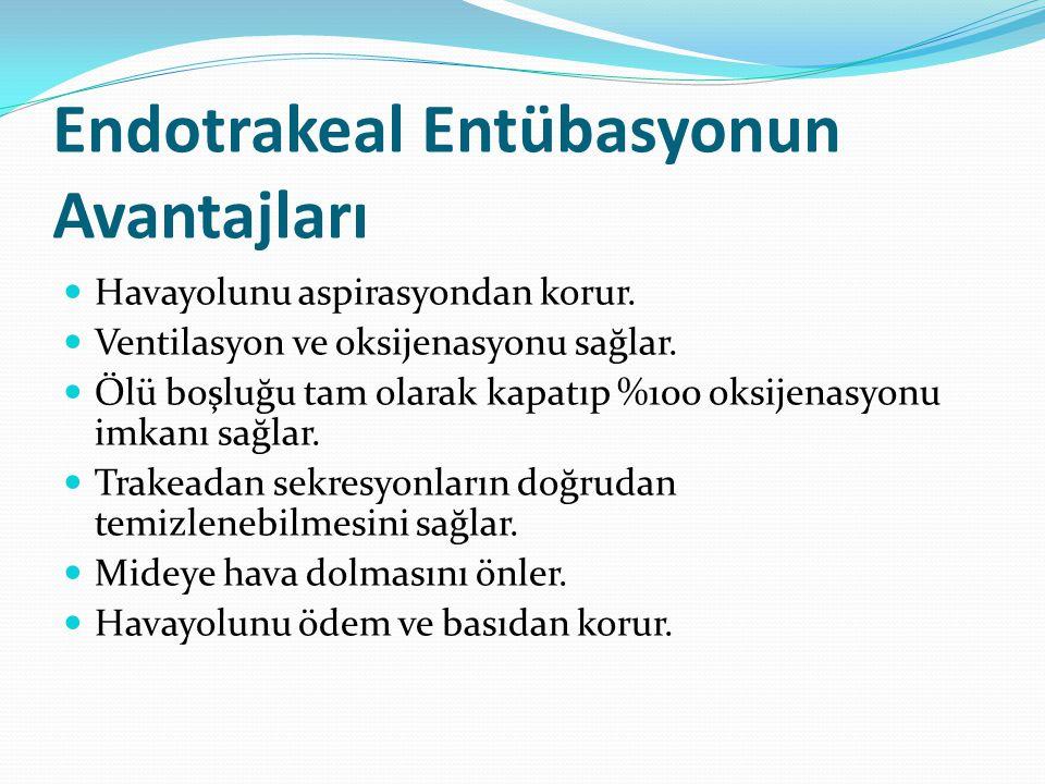Endotrakeal Entübasyonun Avantajları