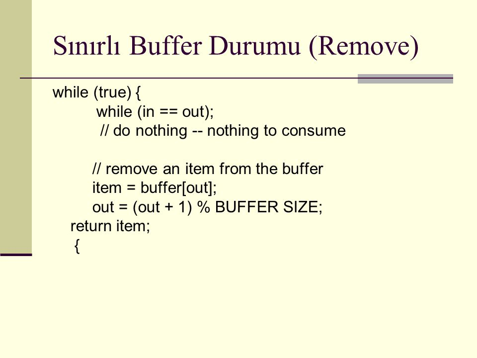 Sınırlı Buffer Durumu (Remove)