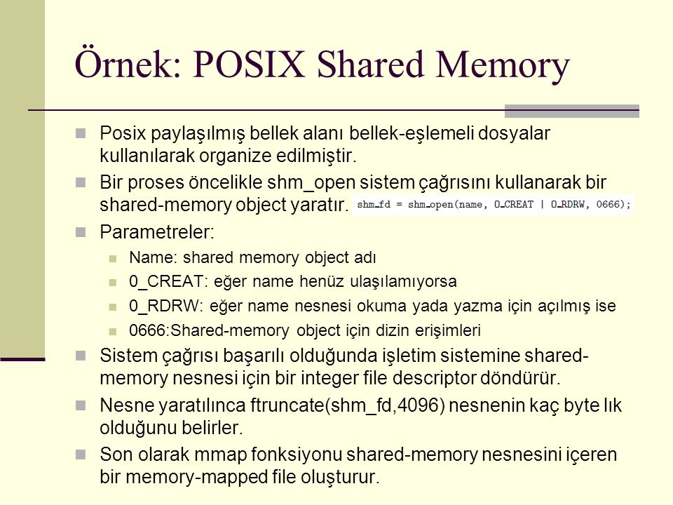 Örnek: POSIX Shared Memory