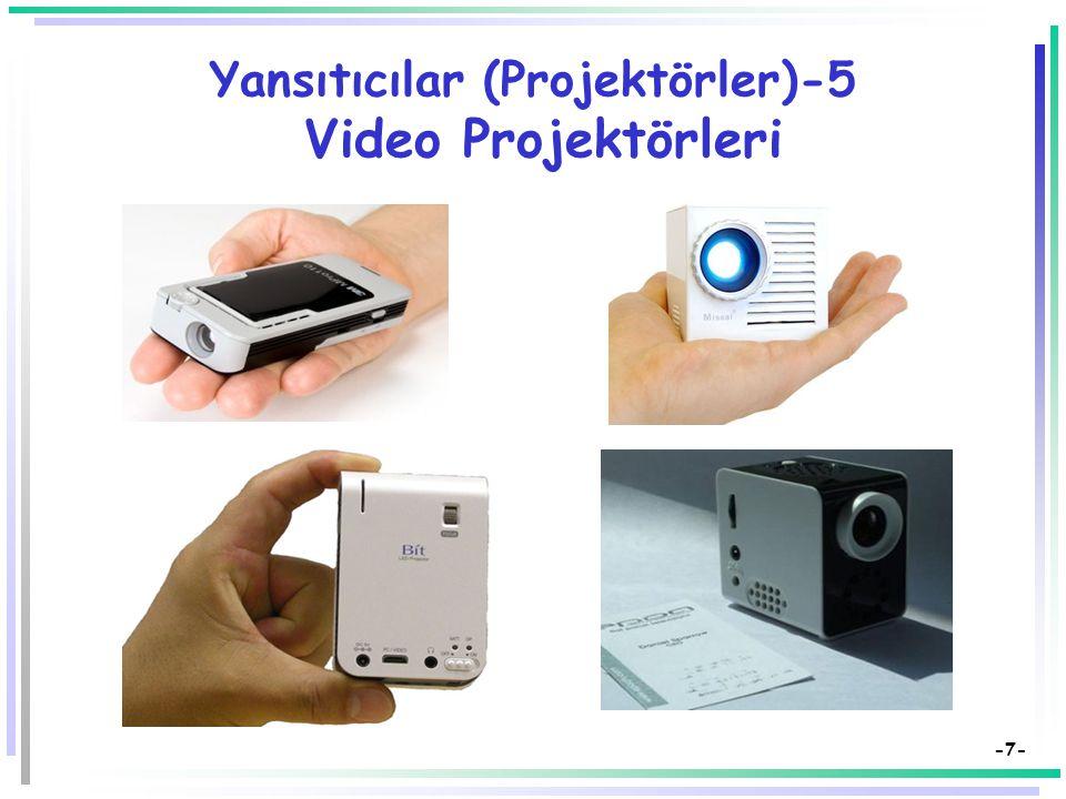 Yansıtıcılar (Projektörler)-5 Video Projektörleri