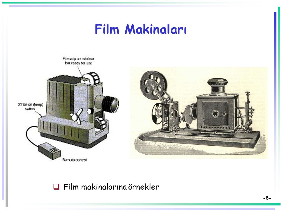 Film Makinaları Film makinalarına örnekler