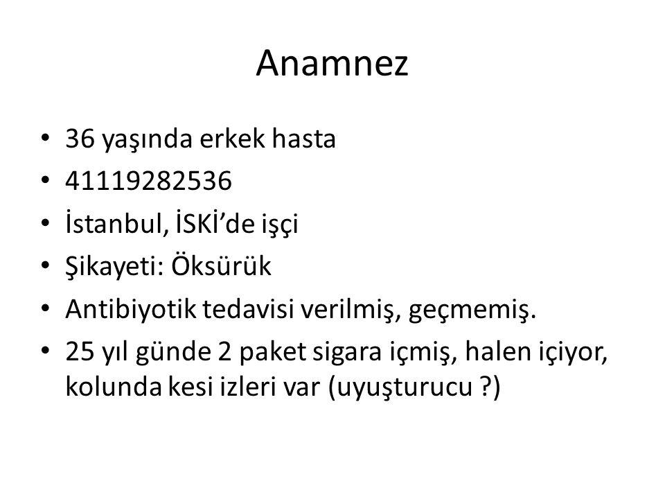 Anamnez 36 yaşında erkek hasta 41119282536 İstanbul, İSKİ'de işçi