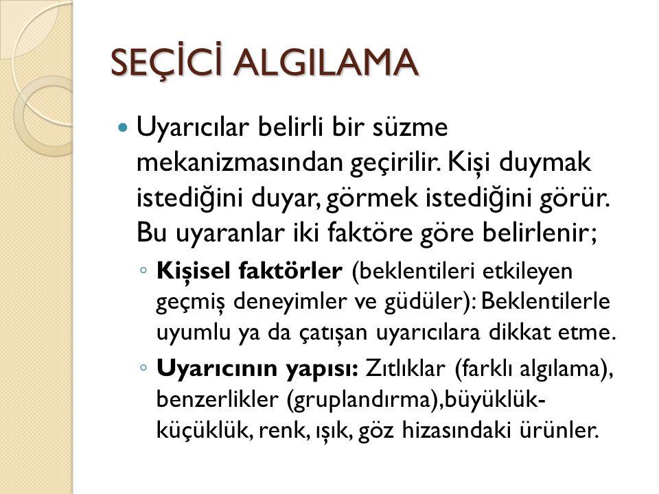 SEÇİCİ ALGILAMA