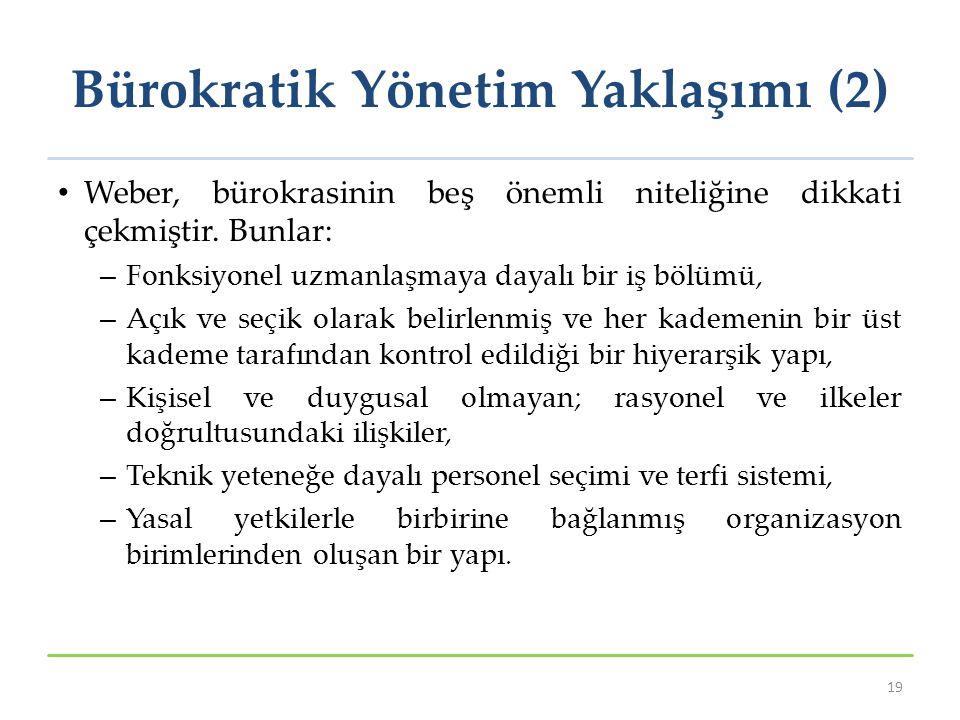 Bürokratik Yönetim Yaklaşımı (2)