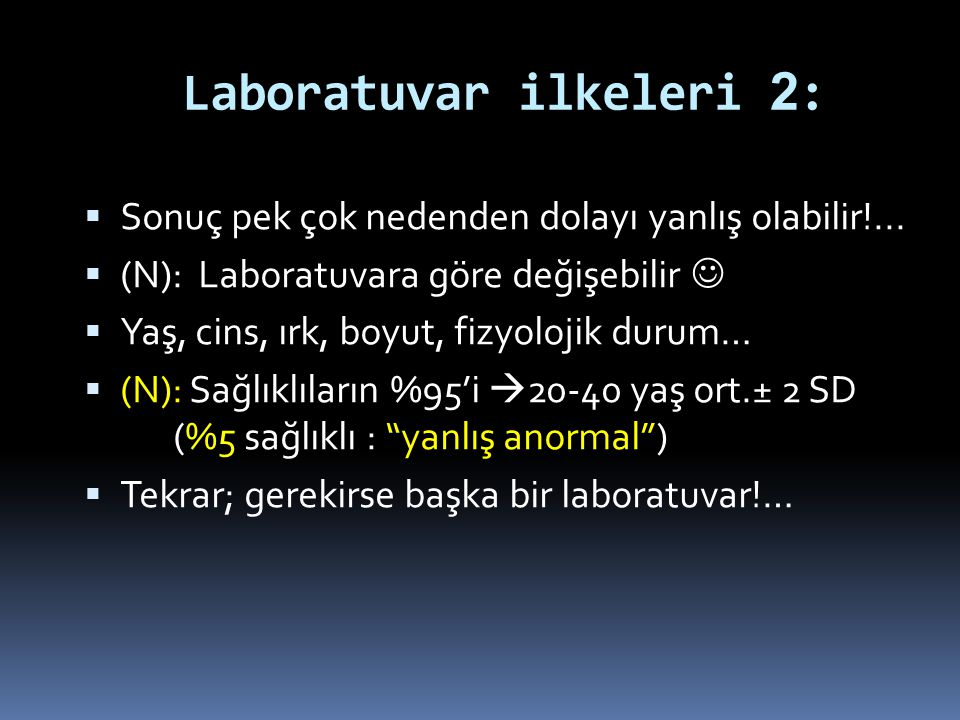 Laboratuvar ilkeleri 2: