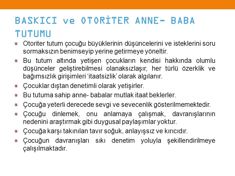BASKICI ve OTORİTER ANNE- BABA TUTUMU