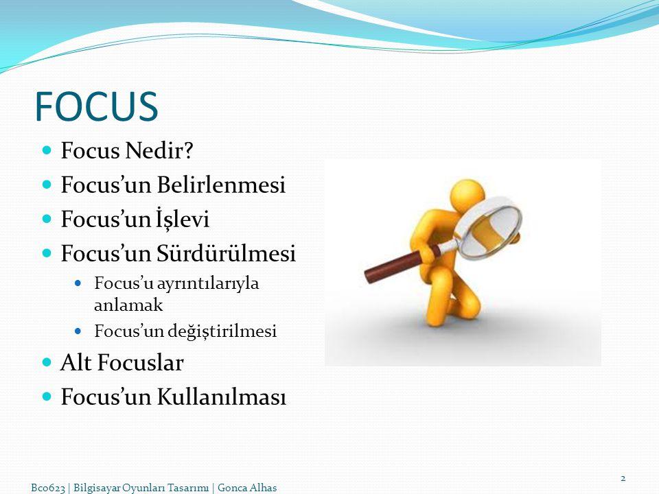 FOCUS Focus Nedir Focus'un Belirlenmesi Focus'un İşlevi
