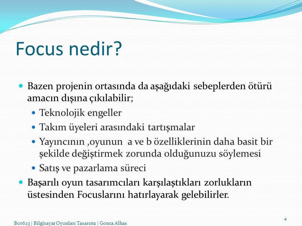 Focus nedir Bazen projenin ortasında da aşağıdaki sebeplerden ötürü amacın dışına çıkılabilir; Teknolojik engeller.