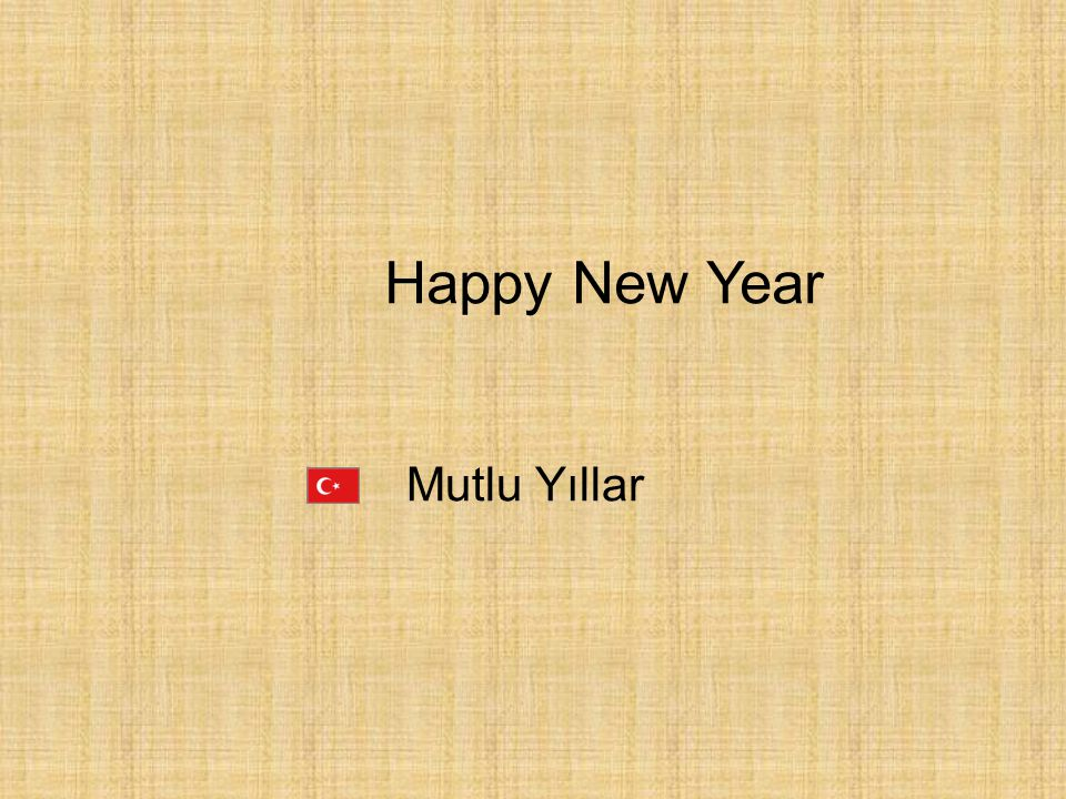 Happy New Year Mutlu Yıllar