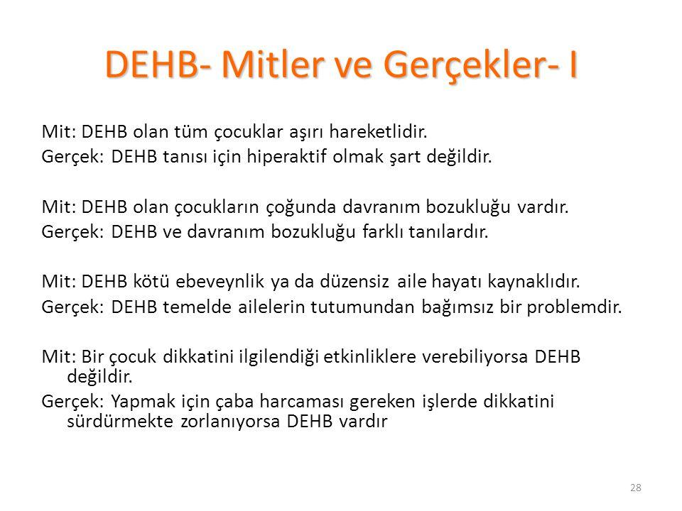 DEHB- Mitler ve Gerçekler- I