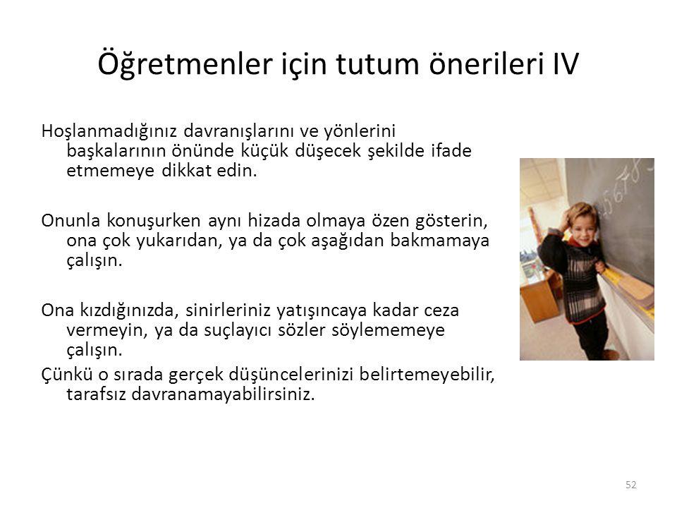 Öğretmenler için tutum önerileri IV