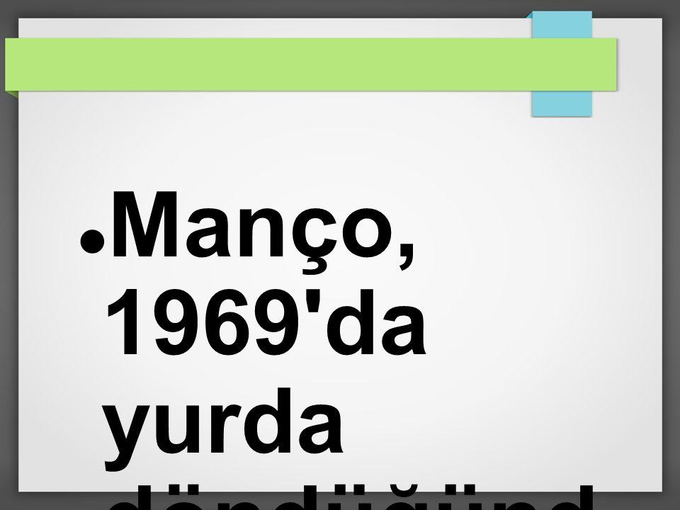 Manço, 1969 da yurda döndüğünd e, Dağlar Dağlar şarkısını yaptı