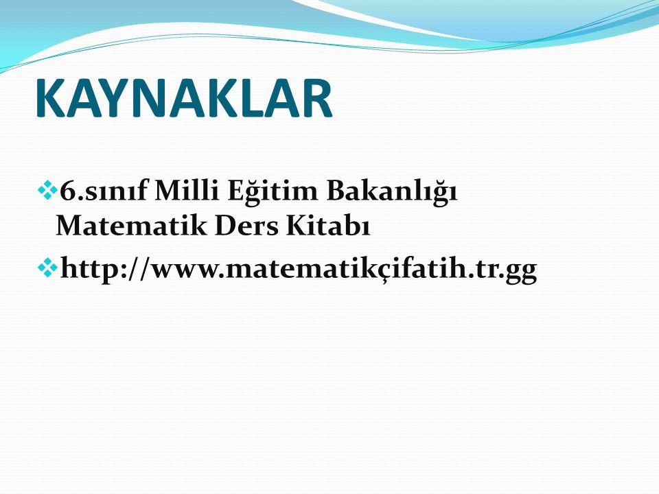 KAYNAKLAR 6.sınıf Milli Eğitim Bakanlığı Matematik Ders Kitabı