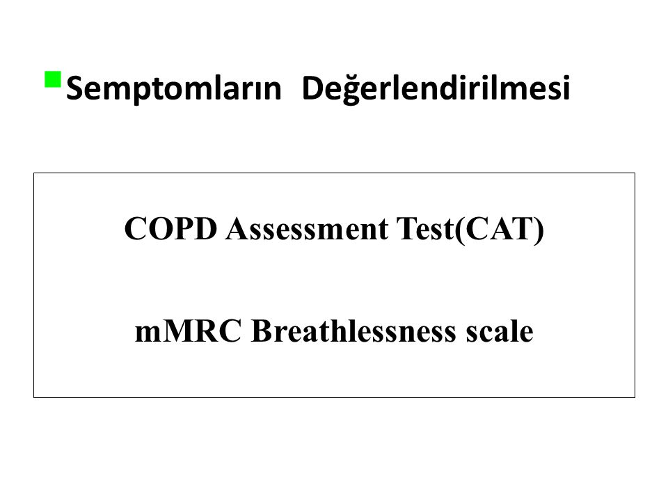 COPD Assessment Test(CAT) mMRC Breathlessness scale