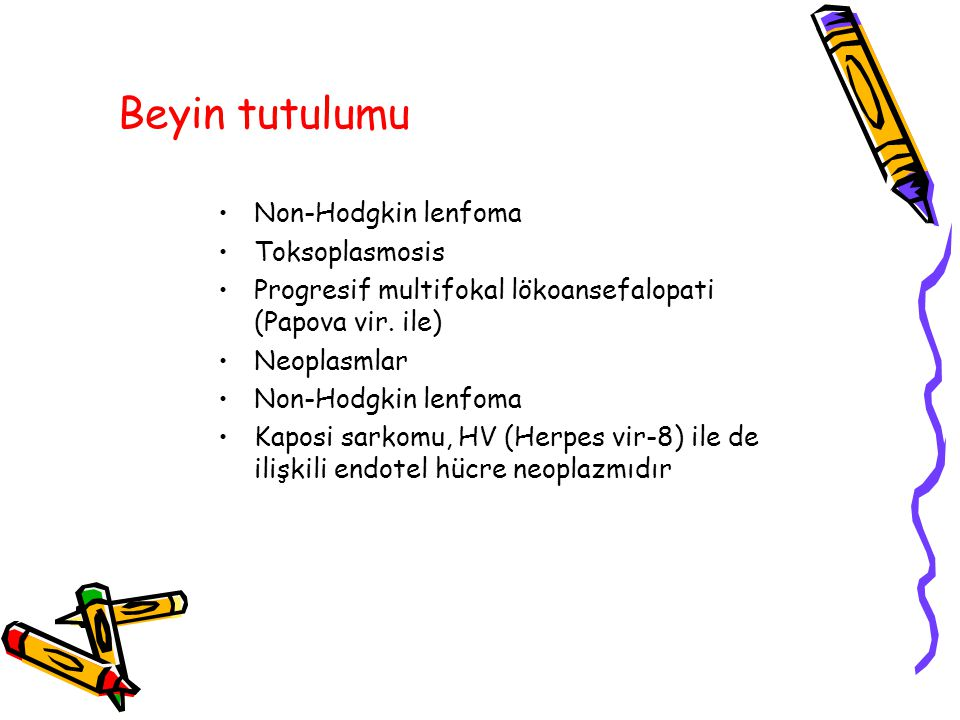 Beyin tutulumu Non-Hodgkin lenfoma Toksoplasmosis