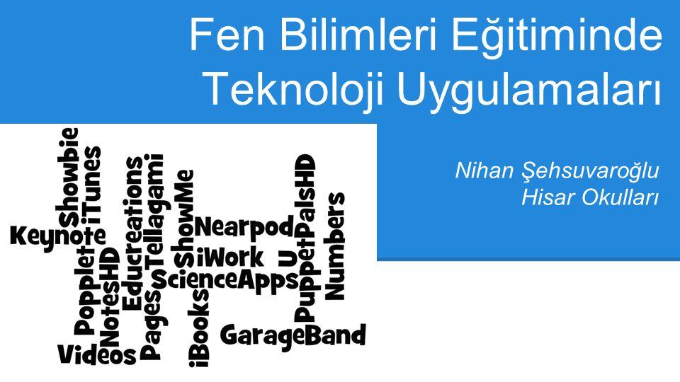 Fen Bilimleri Eğitiminde Teknoloji Uygulamaları