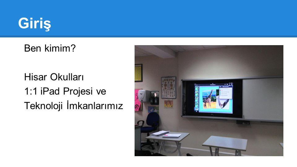 Giriş Ben kimim Hisar Okulları 1:1 iPad Projesi ve