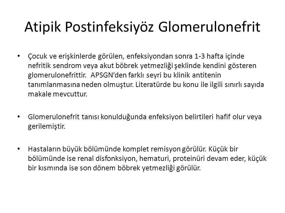Atipik Postinfeksiyöz Glomerulonefrit