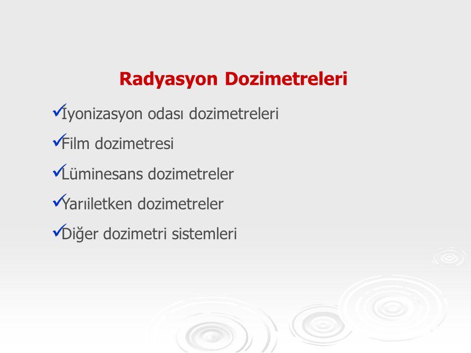 Radyasyon Dozimetreleri