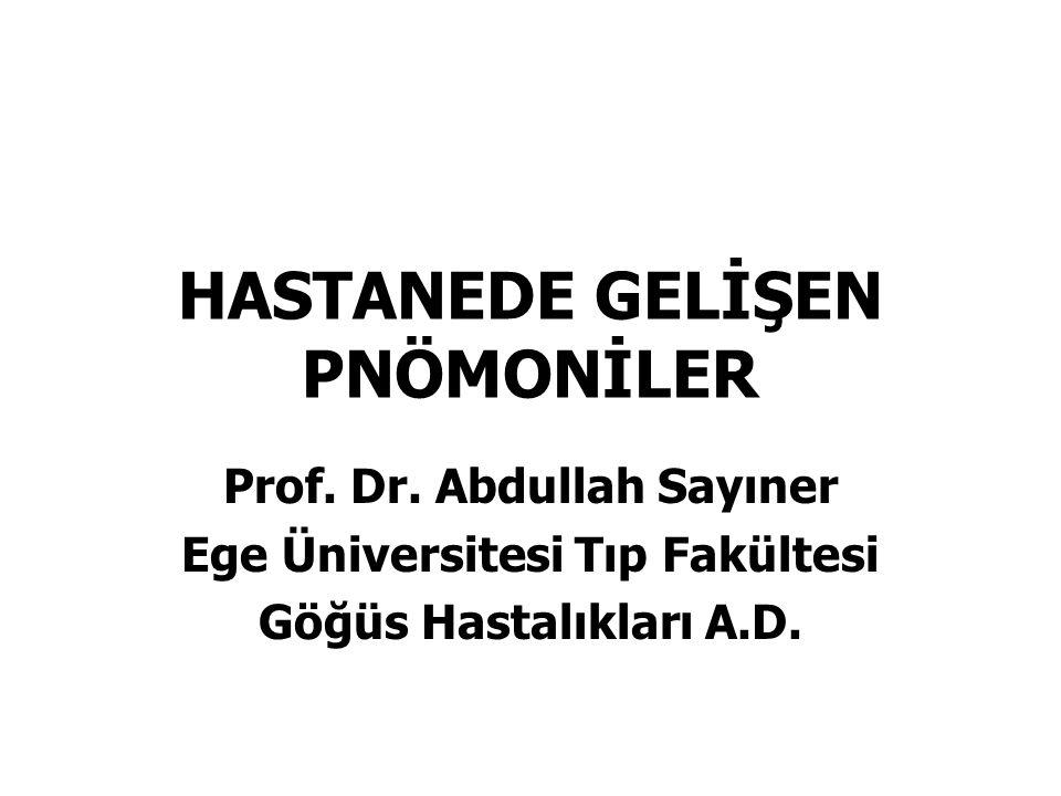 HASTANEDE GELİŞEN PNÖMONİLER