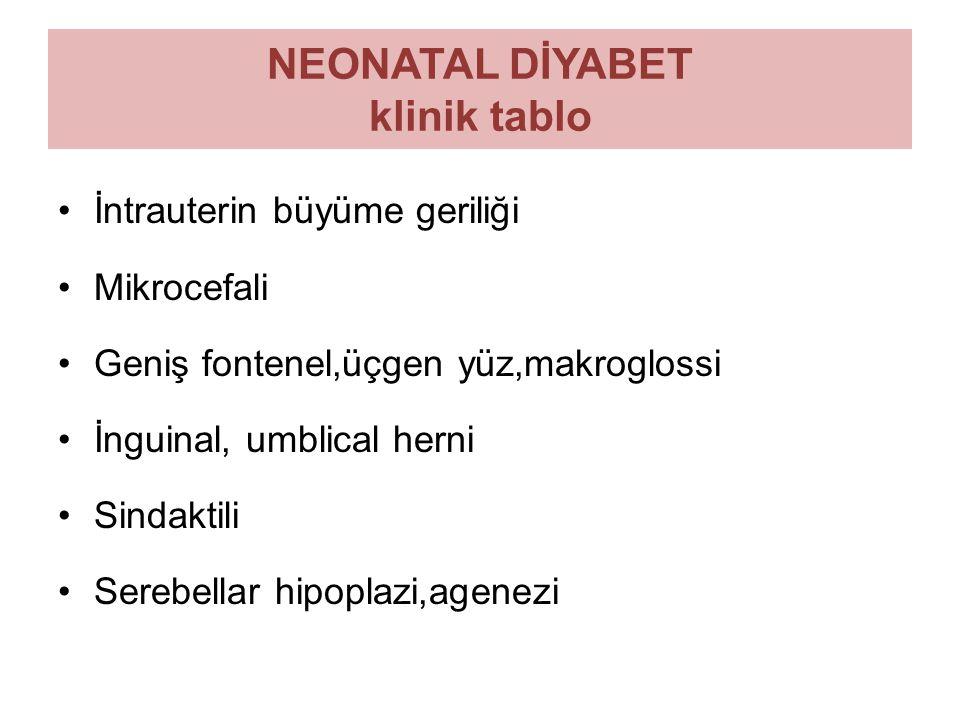 NEONATAL DİYABET klinik tablo