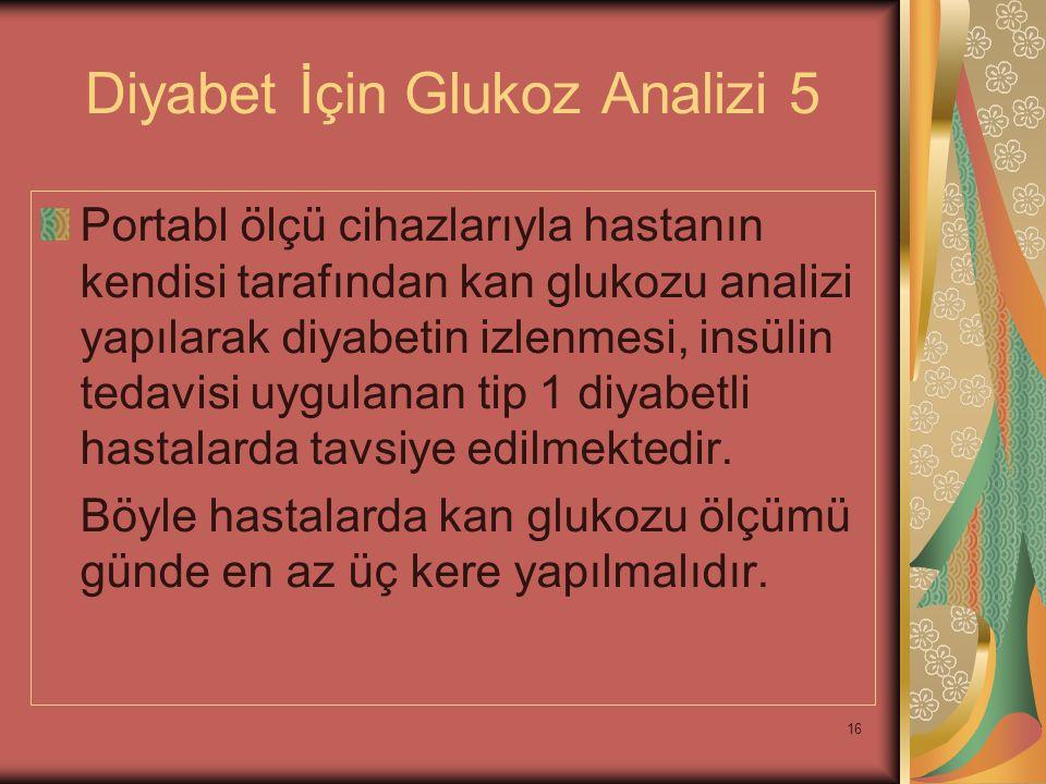 Diyabet İçin Glukoz Analizi 5