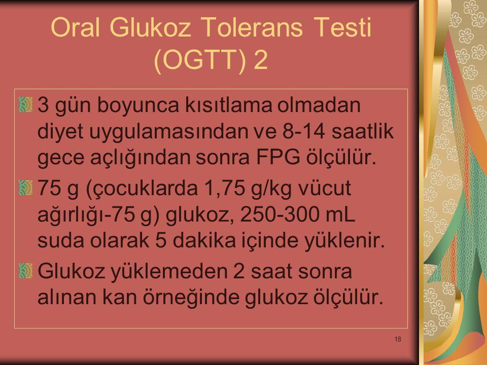 Oral Glukoz Tolerans Testi (OGTT) 2