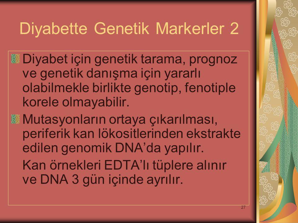 Diyabette Genetik Markerler 2
