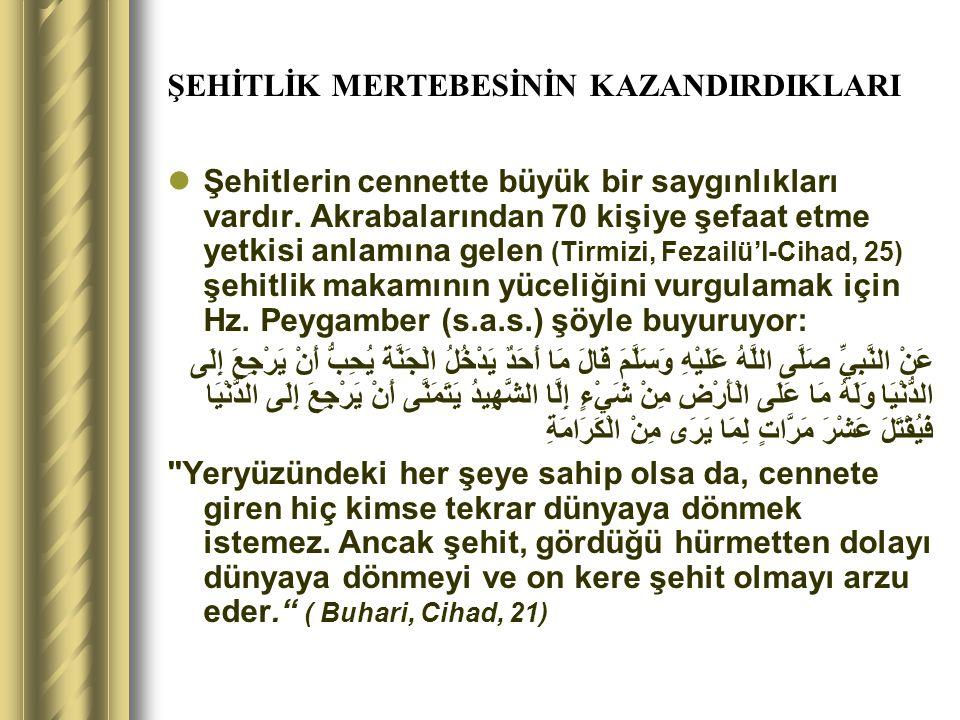 ŞEHİTLİK MERTEBESİNİN KAZANDIRDIKLARI