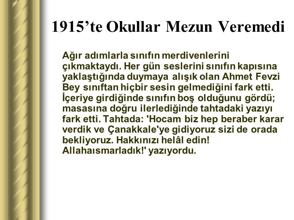 1915'te Okullar Mezun Veremedi