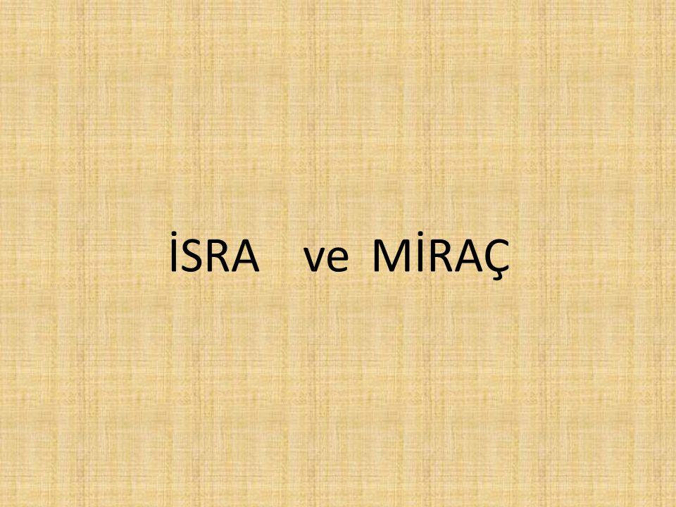 İSRA ve MİRAÇ