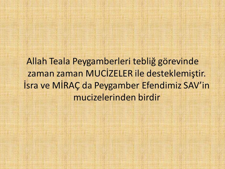 Allah Teala Peygamberleri tebliğ görevinde zaman zaman MUCİZELER ile desteklemiştir.