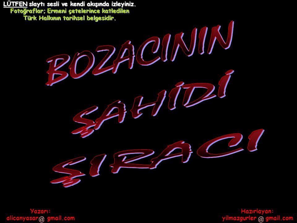 BOZACININ ŞAHİDİ ŞIRACI