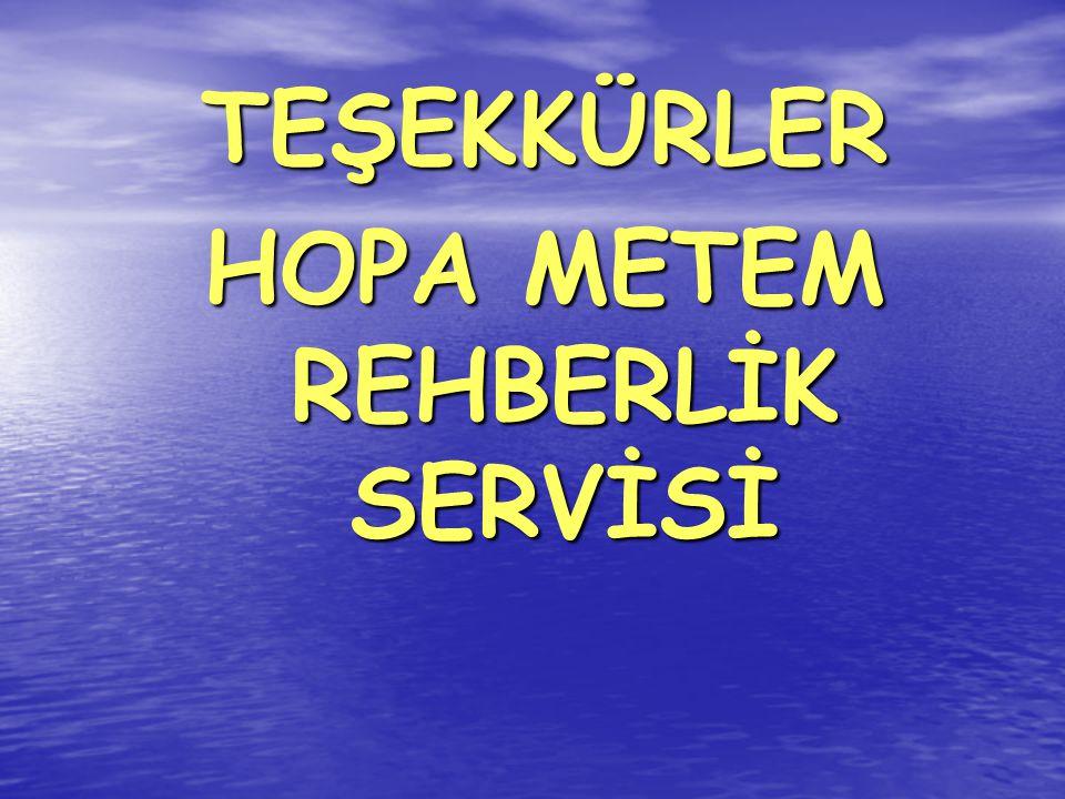 HOPA METEM REHBERLİK SERVİSİ