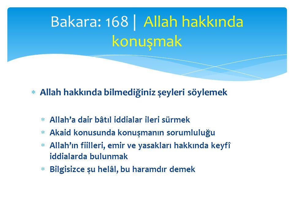 Bakara: 168 | Allah hakkında konuşmak