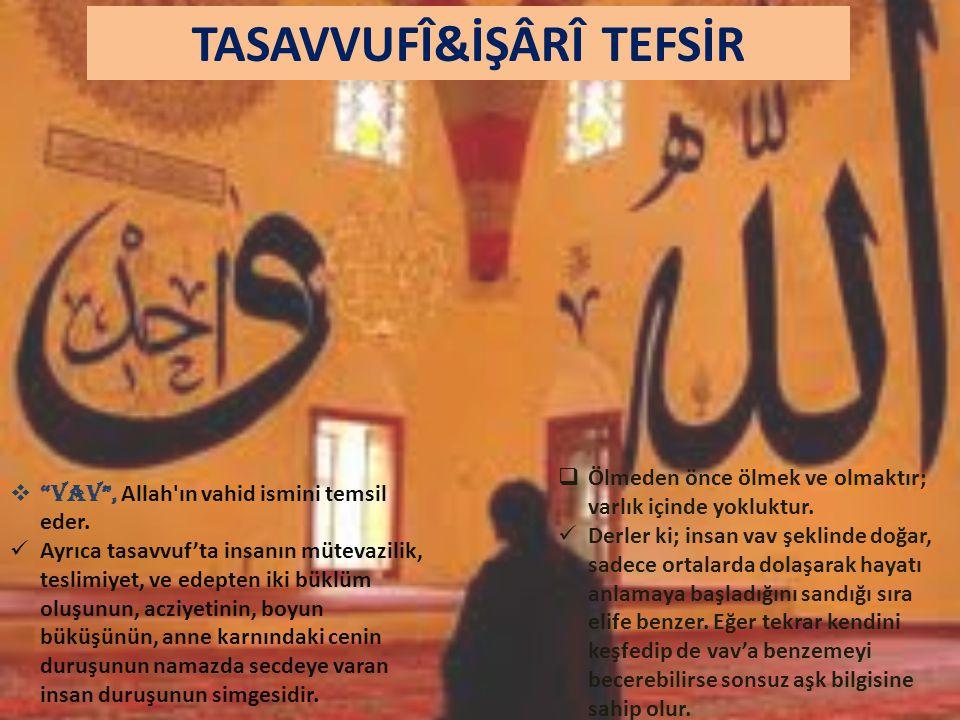 TASAVVUFÎ&İŞÂRÎ TEFSİR